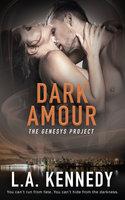Dark Amour - L.A. Kennedy