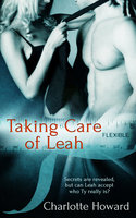 Taking Care Of Leah - Charlotte Howard