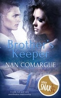 Brother's Keeper - Nan Comargue
