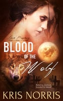 Blood of the Wolf - Kris Norris