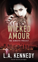 Wicked Amour - L.A. Kennedy