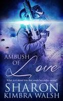 Ambush of Love - Sharon Kimbra Walsh
