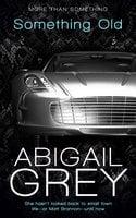 Something Old - Abigail Grey
