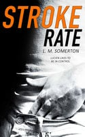 Stroke Rate - L.M. Somerton