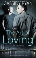 The Art of Loving - Cassidy Ryan