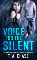 Voice for the Silent - T.A. Chase