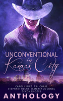 Unconventional in Kansas City - T.A. Chase, Carol Lynne, Stephani Hecht