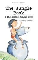 The Jungle Book & The Second Jungle Book - Rudyard Kipling