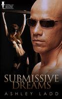 Submissive Dreams - Ashley Ladd