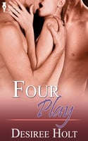 Four Play - Desiree Holt