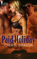 Paid Holiday - Cheryl Dragon