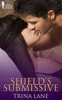 Shield's Submissive - Trina Lane