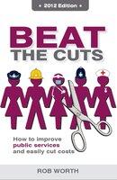 Beat the Cuts - Rob Worth