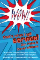 Wow! That's What I call Service - Derek Williams, Don Hales