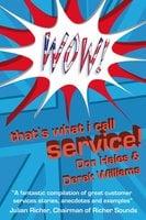Wow! That's What I call Service - Derek Williams,Don Hales