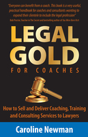 LEGAL GOLD for Coaches - Caroline Newman