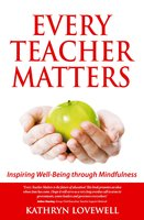 Every Teacher Matters - Kathryn Lovewell