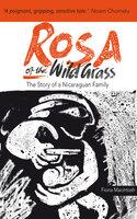 Rosa of the Wild Grass - Fiona M. Macintosh