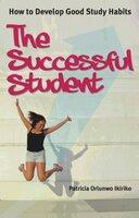 The Successful Student - Patricia Orlunwo Ikiriko