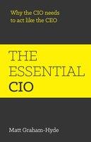 The Essential CIO - Matt Graham-Hyde