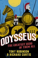 Odysseus - Richard Curtis,Sir Tony Robinson