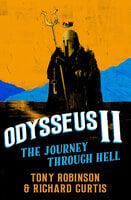 Odysseus II - Richard Curtis,Sir Tony Robinson