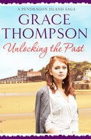 Unlocking the Past - Grace Thompson