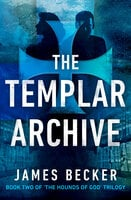 The Templar Archive - James Becker