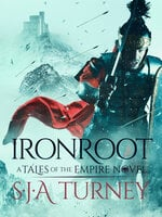 Ironroot - S.J.A. Turney