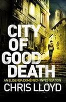 City of Good Death - Chris Lloyd