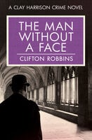 The Man Without a Face - Clifton Robbins