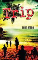 The Trip - Rohit Bandri
