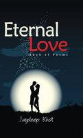 Eternal Love - Jaydeep Khot
