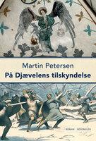 På Djævelens tilskyndelse - Martin Petersen