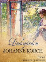 Lindegården - Johanne Korch
