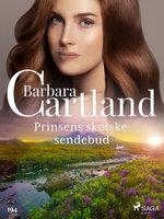 Prinsens skotske sendebud - Barbara Cartland