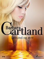 Letsind og ære - Barbara Cartland