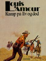 Kamp på liv og død - Louis L'Amour