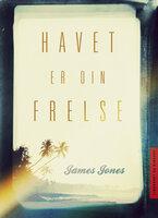 Havet er din frelse - James Jones