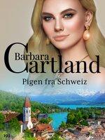 Pigen fra Schweiz - Barbara Cartland