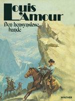 Den hensynsløse bande - Louis L'Amour