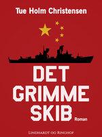 Det grimme skib - Tue Holm Christensen