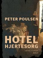 Hotel Hjertesorg - Peter Poulsen