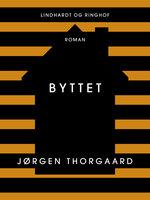 Byttet - Jørgen Thorgaard