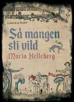 Så mangen sti vild - Maria Helleberg