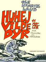 Huhej vilde dyr - Ole Henrik Laub