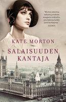 Salaisuuden kantaja - Kate Morton
