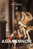 Agamemnon - Aeschylus