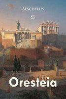 Oresteia - Aeschylus