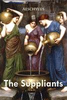 The Suppliants - Aeschylus